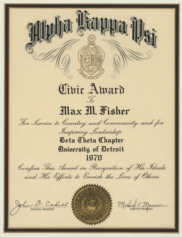 "The Alpha Kappa Psi Civic Award, ""For service to country and community and inspiring leadership,"" presented to Max Fisher in 1970 by the Delta Theta Chapter of the University of Detroit."
