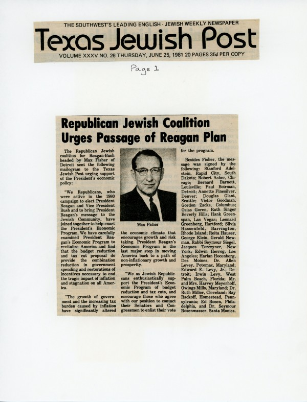 "An article from the Texas Jewish Post entitled ""Republican Jewish Coalition Urges Passage of Reagan Plan"" quoted Max Fisher."