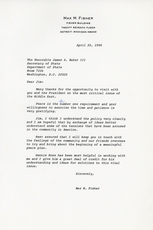 Letter from Max M. Fisher to Secretary of State Jim Baker concerning Middle East peace policy.