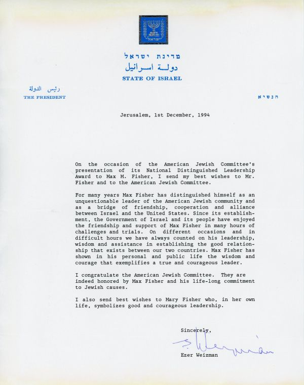 Congratulatory letter from Israeli President Ezer Weizman to Max Fisher on his receiving the National Distinguished Leadership Award in 1994.