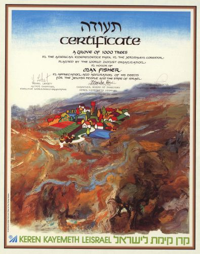 A colorful certificate from the World Zionist Organization commemorating the honorary planting, in Max Fisher's name, of 1,000 trees in the American Independence Park in Jerusalem.
