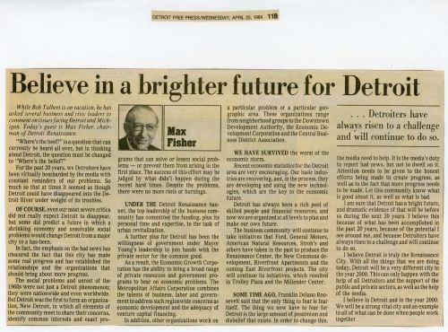 "In 1984, Max Fisher wrote an article for the Detroit Free Press titled ""Believe in a brighter future for Detroit."""