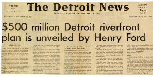 """$500 million Detroit riverfront plan is unveiled by Henry Ford"""